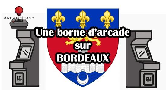 Acheter une borne d'arcade sur Bordeaux ou dans les environs