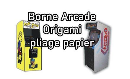 Fabrication de borne d'arcade en papier - COVID19